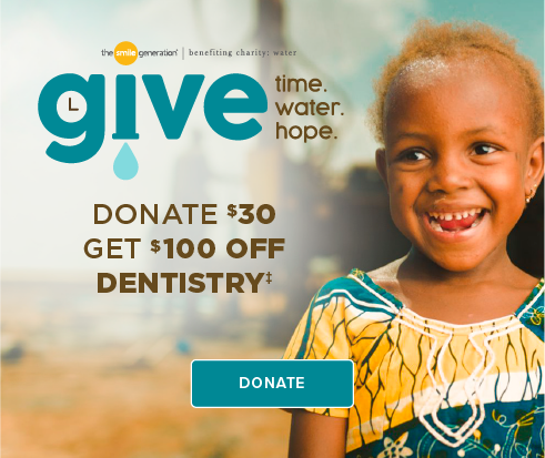 Donate $30, Get $100 Off Dentistry - Tigard Triangle Smiles Dentistry and Orthodontics